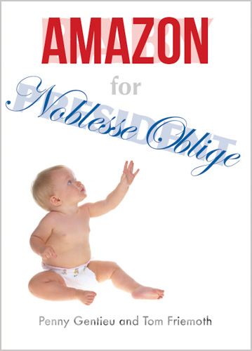 Baby For President, the paperback book - Amazon for Noblesse Oblige